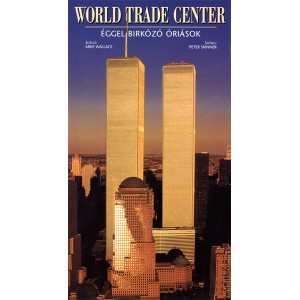 Peter Skinner: World Trade Center – Éggel birkózó óriások
