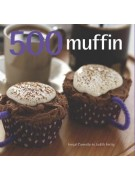 Fergal Connolly - Judith Fertig: 500 muffin