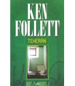 Ken Follett: Teherán