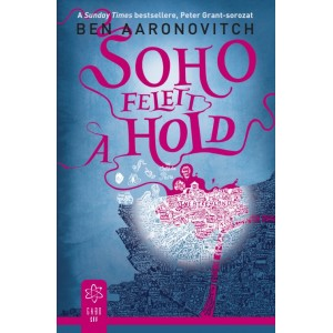 Ben Aaronovitch: Soho felett a hold