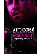 Kristen Ashley: A titokzatos Ő - Álomférfi 1.
