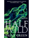 Sally Green: Half Wild - Vadság