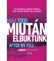 Anna Todd: Miután elbuktunk (After we fell)