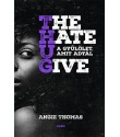 Angie Thomas: The Hate U Give - A gyűlölet, amit adtál