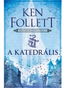 Ken Follett: A katedrális - Kingsbridge–trilógia 1.