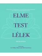 Dr. William Bloom - Judy Hall - David Peters (szerk.): Elme – test – lélek enciklopédia
