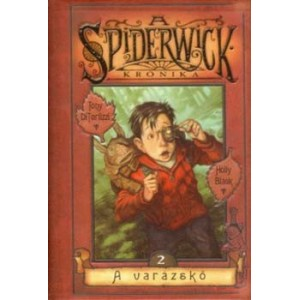 Tony DiTerlizzi – Holly Black: A Spiderwick Krónika 2. A varázskő