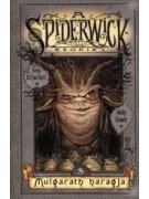 Tony DiTerlizzi - Holly Black: A Spiderwick Krónika 5. Mulgarath haragja